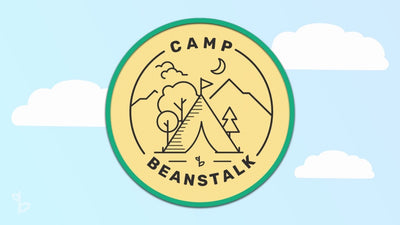 Welcome to Camp Beanstalk! - All Ages