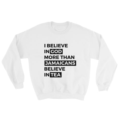 Jamaicans love tea Sweatshirt