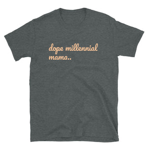 Open image in slideshow, Dope Millennial Mama T - shirt