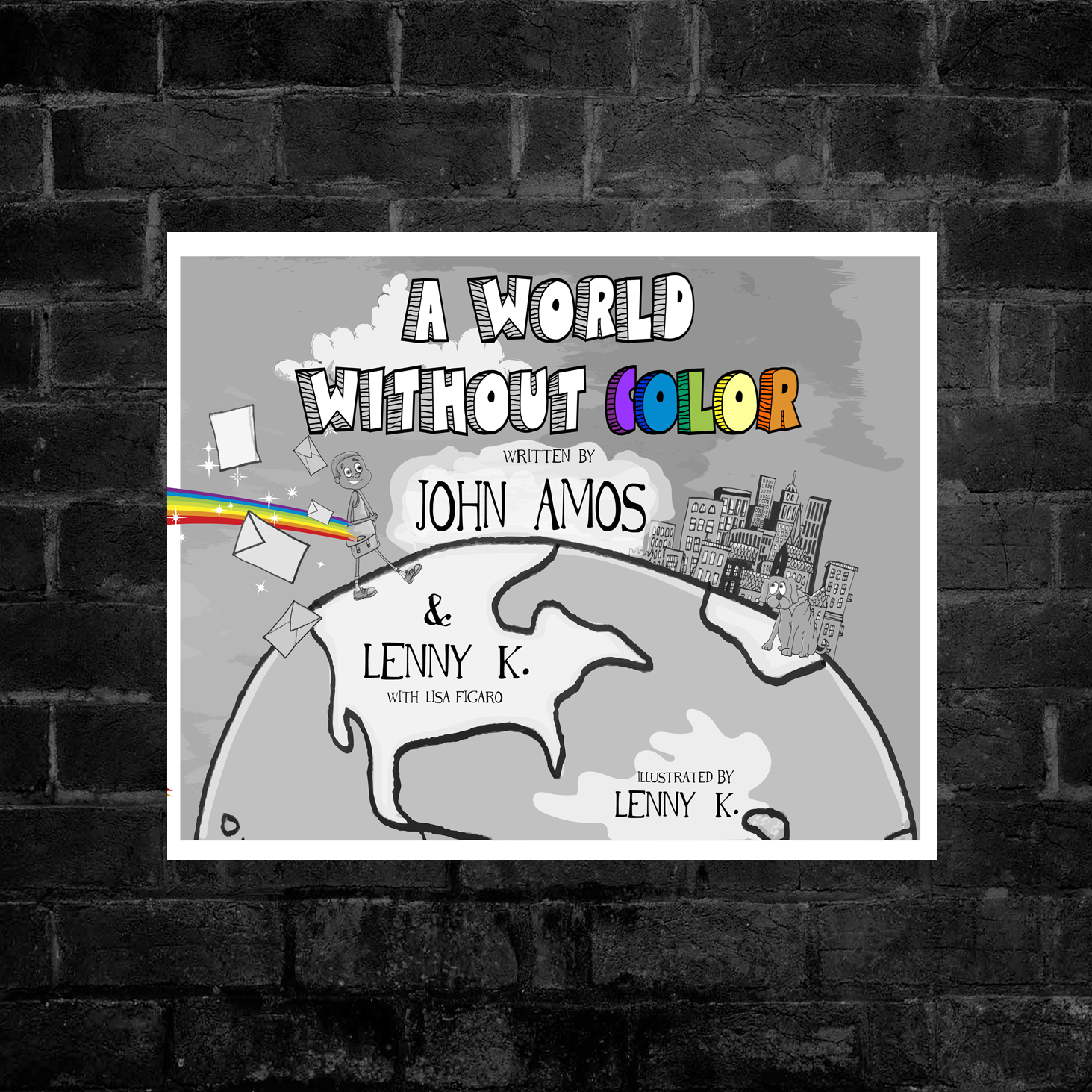 A WORLD WITHOUT COLOR: CHILDREN'S BOOK - AUTOGRAPHED