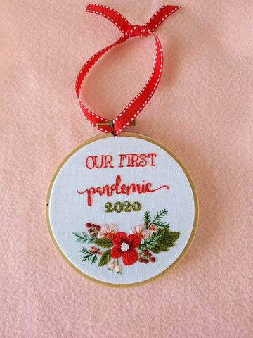 """Our First Pandemic 2020""  Embroidered Christmas Ornament- 4 Style Options"