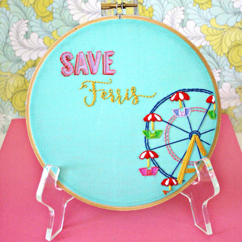 Save Ferris,Embroidery Hoop Art
