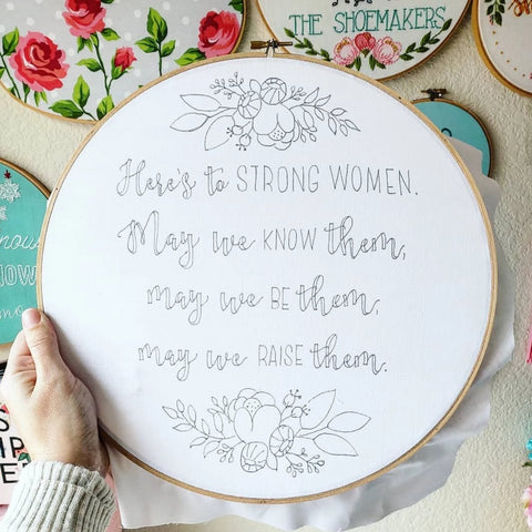 Here's to Strong Women Embroidery PATTERN, Embroidery Kit