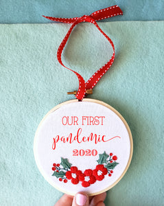 """Our First Pandemic 2020""  Embroidered Christmas Ornament"