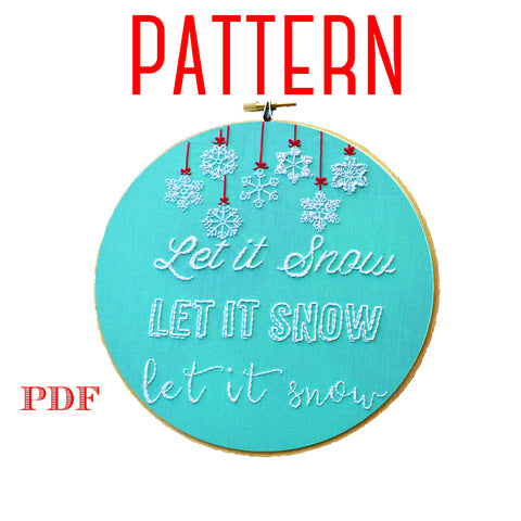 Let It Snow Christmas Embroidery Pattern