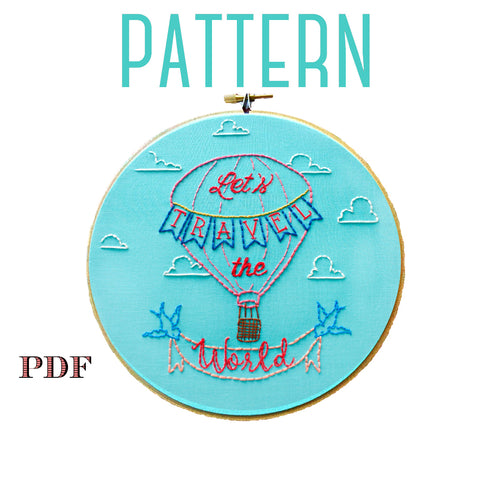 Let's Travel The World Embroidery Pattern