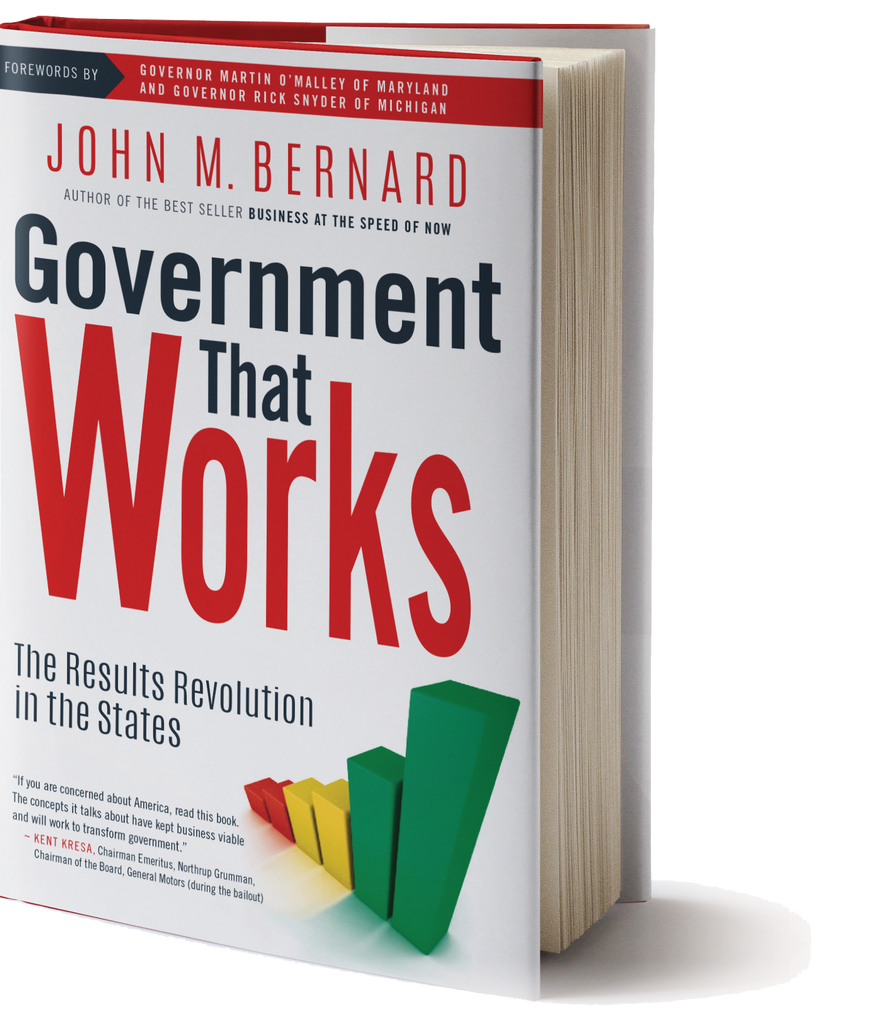 Government That Works: The Results Revolution in the States