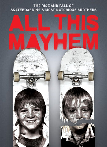 All This Mayhem Skateboarding Documentary Movie Film