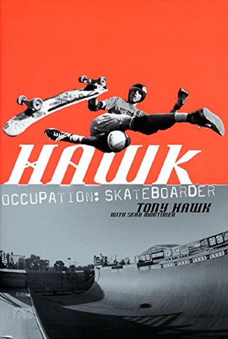 Hawk: Occupation: Skateboarder skate books must read