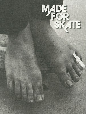 Made For Skate: The Footwear That Made Skateboarding Book