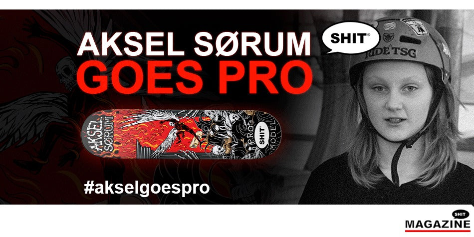 Aksel Sørum is a Professional Skateboarder for SHIT Skateboard Company