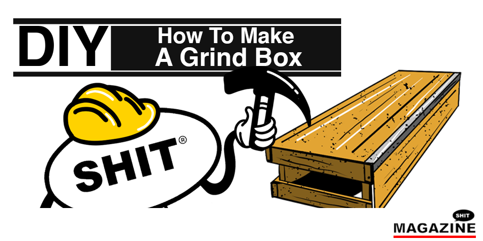 How To Build a Grind Box For Skateboarding