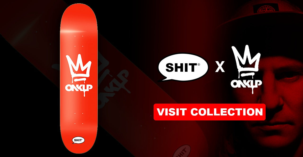SHIT x ONKLP Collection Release