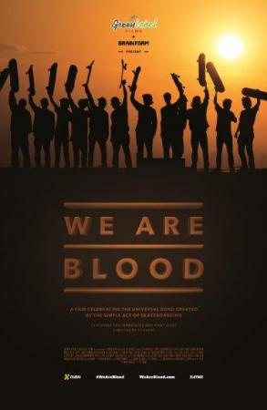 we are blood skateboarding documentary movie