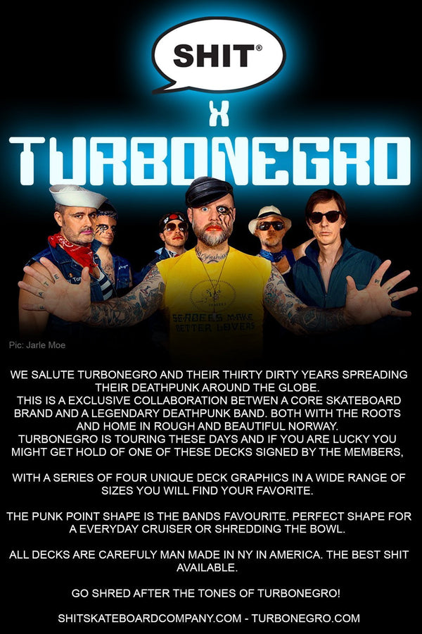 SHIT® X TURBONEGRO 30 YEARS DECK