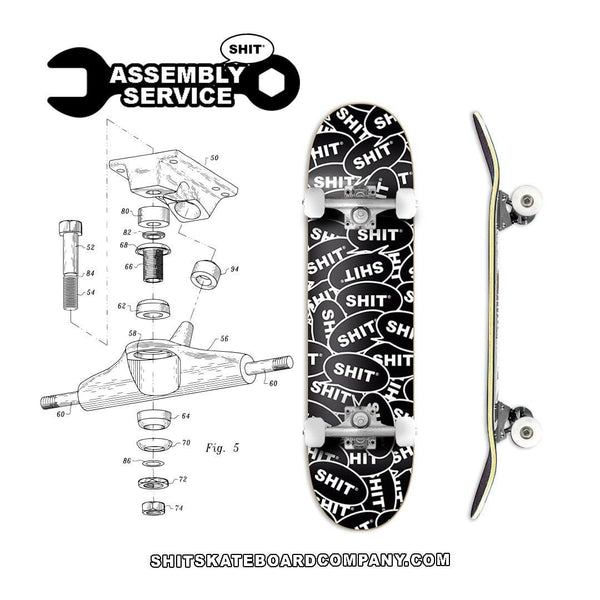 PRO COMPLETES ASSEMBLY SERVICE - [product_type] - SHIT® SKATEBOARD COMPANY - SHIT® SKATEBOARD COMPANY