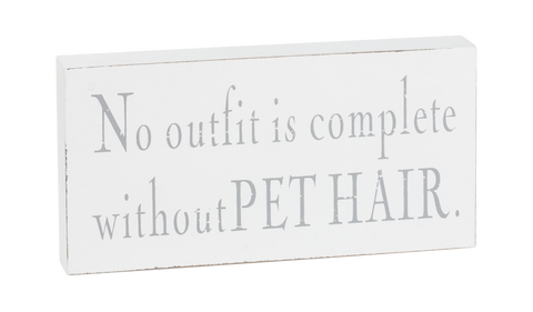 Pet Hair Sign