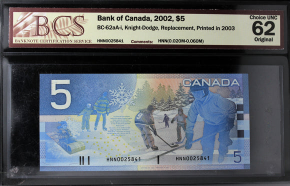 2002 Bank of Canada $5, Replacement, BCS Certified CUNC-62 Original