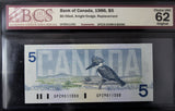 1986 Bank of Canada $5, Replacement, BCS Certified CUNC-62 Original
