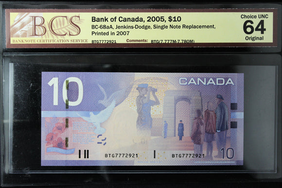 2005 Bank of Canada $10, Single Note Replacement, BCS Certified CUNC-64 Original