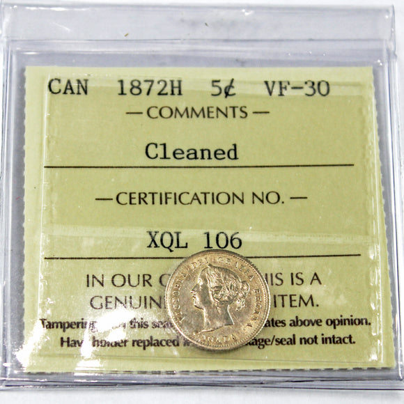 1872H Canada 5 Cents, ICCS Certified VF-30, Cleaned