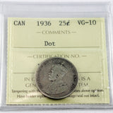1936 Canada 25 Cents, Dot, ICCS Certified VG-10