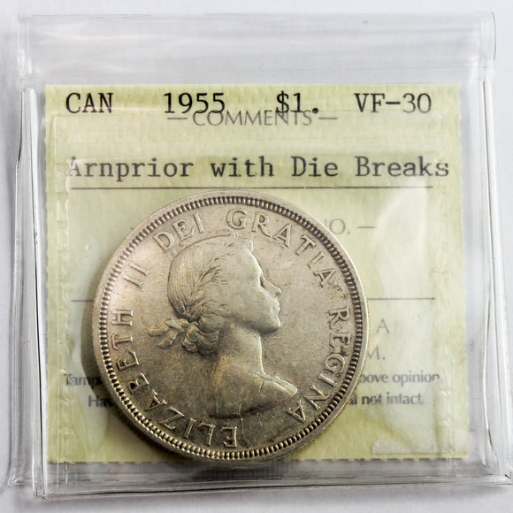 1955 Canada $1, Arnprior with Die Breaks, ICCS Certified VF-30