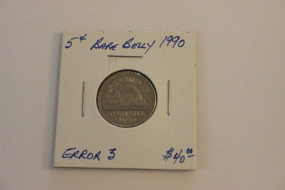 1990 5 Cents, Nickel, Bare Belly Beaver Error 3