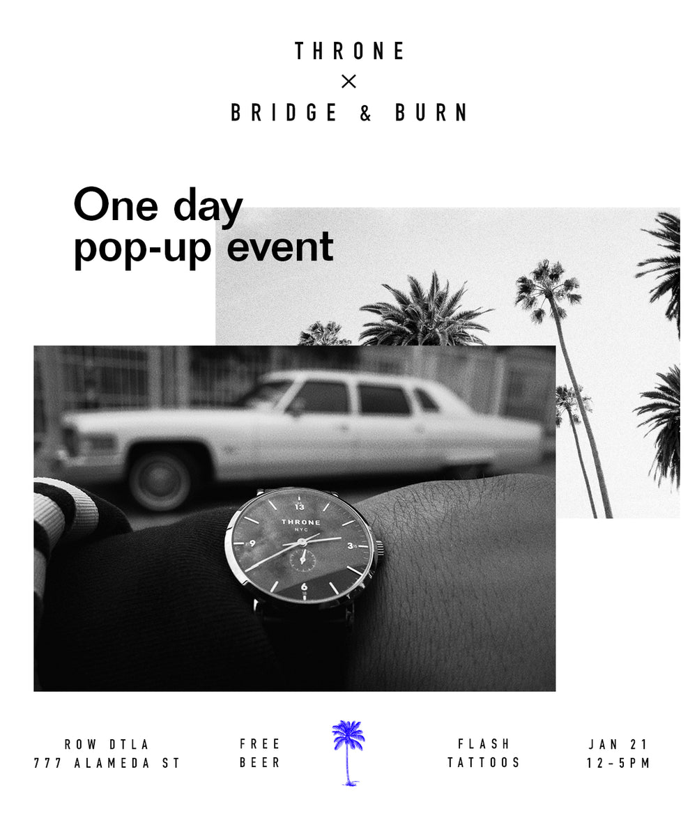 Throne x Bridge & Burn Popup