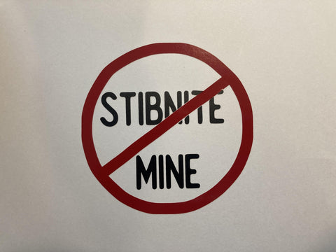 No Stibnite Sticker - All Proceeds Donated