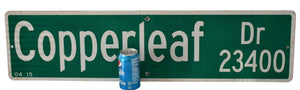 "Man Cave or Loft Decor Copperleaf Dr Authentic Large Street Sign 30""X9"" - Premier Estate Gallery"