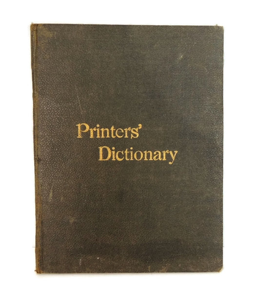 Antique Printers' Dictionary Guide Book 1892 Kelsey Press