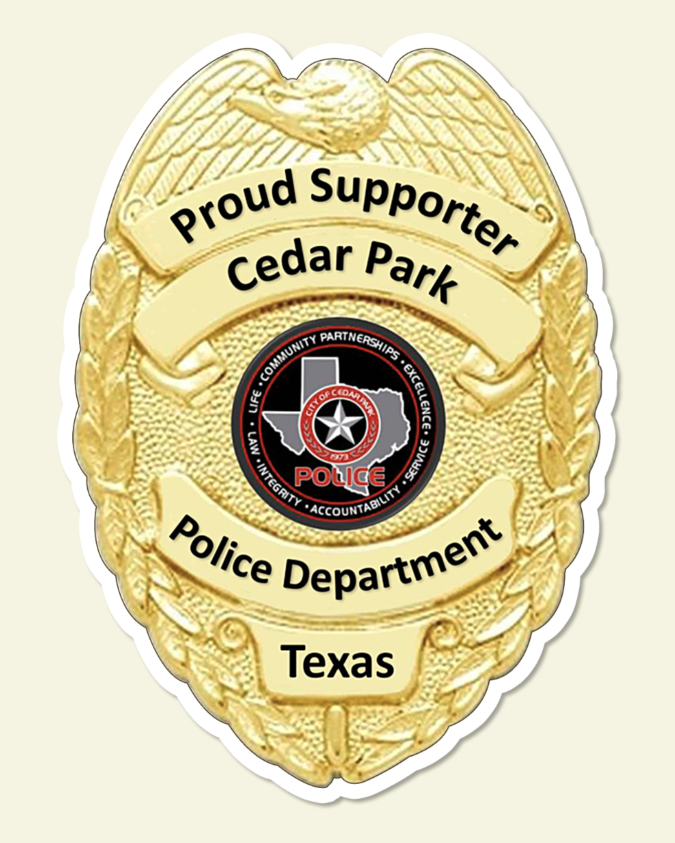 Proud Supporter Of The Cedar Park Police Department Decals