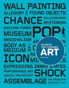 100 Ideas that Changed Art - The Brant Foundation Shop