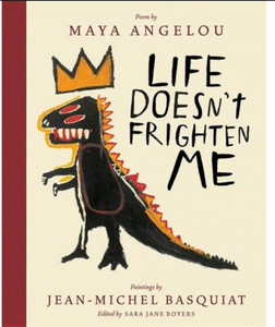 Life Doesn't Frighten Me - The Brant Foundation Shop