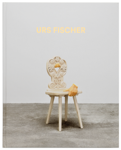 Urs Fischer: Sculptures 2013-2018 - The Brant Foundation Shop