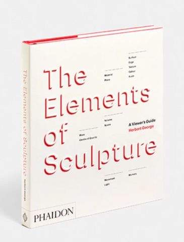 The Elements of Sculpture - The Brant Foundation Shop