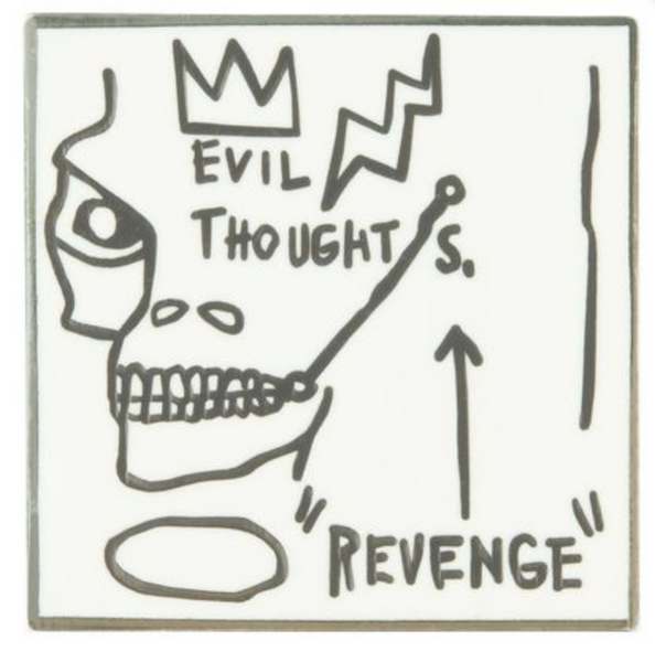 Jean-Michel Basquiat Pin - Evil Thoughts Revenge
