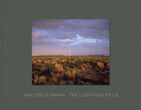 Walter De Maria: The Lightning Field - The Brant Foundation Shop