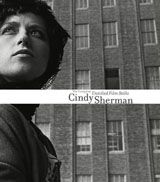 Cindy Sherman: The Complete Untitled Film Stills - The Brant Foundation Shop