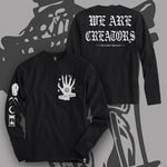 """Creators"" Long Sleeve Tee!"