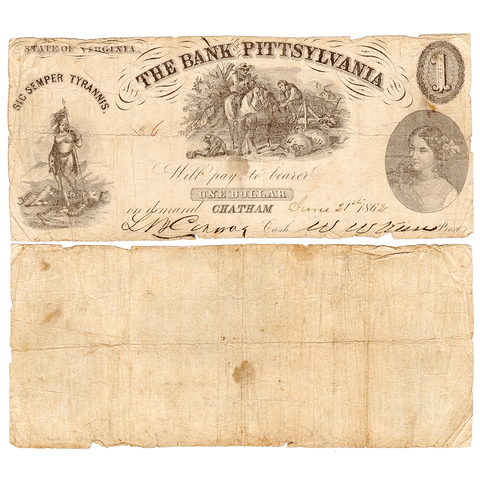 1862 $1 Bank of Pittsylvania, Chatham Branch, Virginia VA-50-G14 ~ Fine