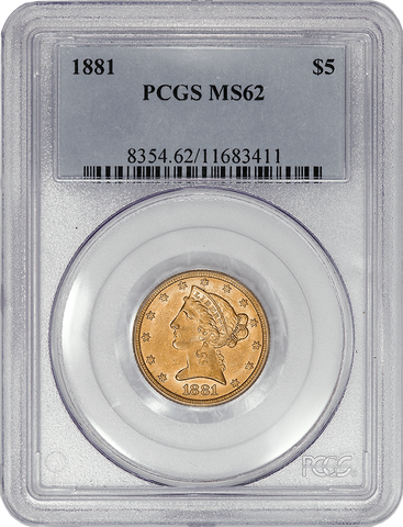 Pre-1900 $5 Liberty Half Eagle Gold Coins - PCGS MS 62 - Special!
