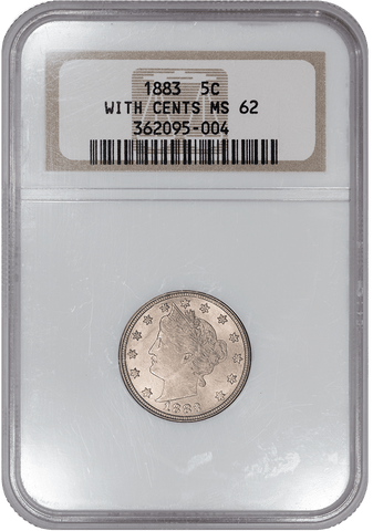 1883 With Cents Liberty V Nickels - NGC MS 62 - Brilliant Uncirculated