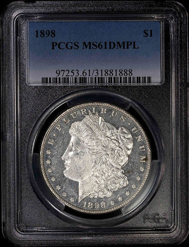 1898 Morgan Dollar - PCGS MS 61 DMPL