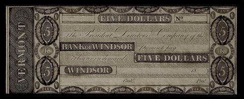 18__ $5 Bank of Windsor Remainder Note Windsor, VT ~ Choice Crisp Uncirculated