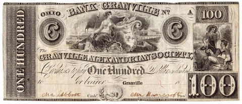 18__ $100 Bank of Granville / Granville Alexandrian Society Ohio ~ Unlisted ~ XF