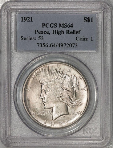 1921 High Relief Peace Dollar - PCGS MS 64 - Choice Brilliant Uncirculated