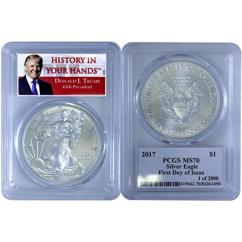 2017 Donald J. Trump Silver Eagle PCGS - MS70 First Day of Issue