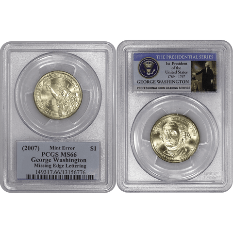 (2007) George Washington Dollar Missing Edge Lettering Mint Error - PCGS MS 66